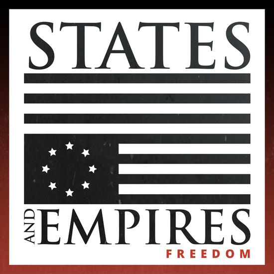 02/09/2014 : STATES AND EMPIRES - Freedom