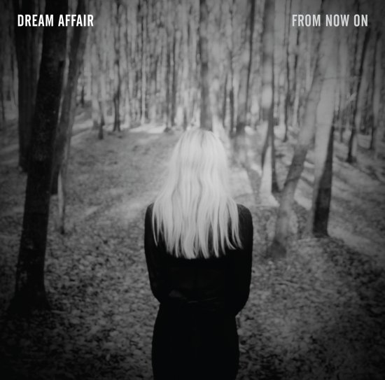 18/02/2013 : DREAM AFFAIR - From Now On