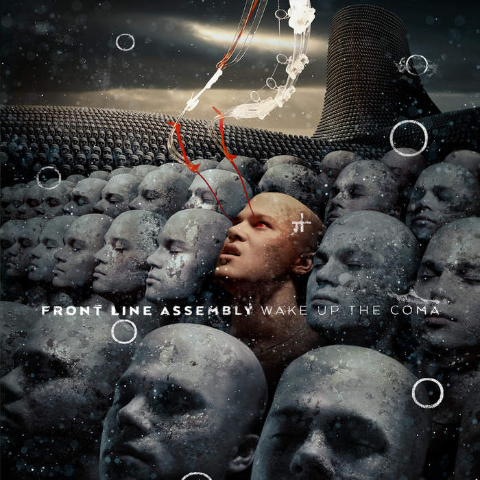 02/03/2019 : FRONT LINE ASSEMBLY - Wake Up The Coma