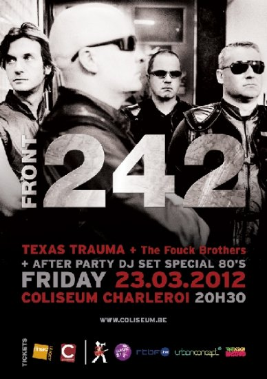 24/03/2012 : FRONT242 - At Coliseum in Charleroi with Texas Trauma and Fouck Brothers