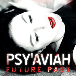 11/06/2013 : PSY'AVIAH - Future Past (EP)