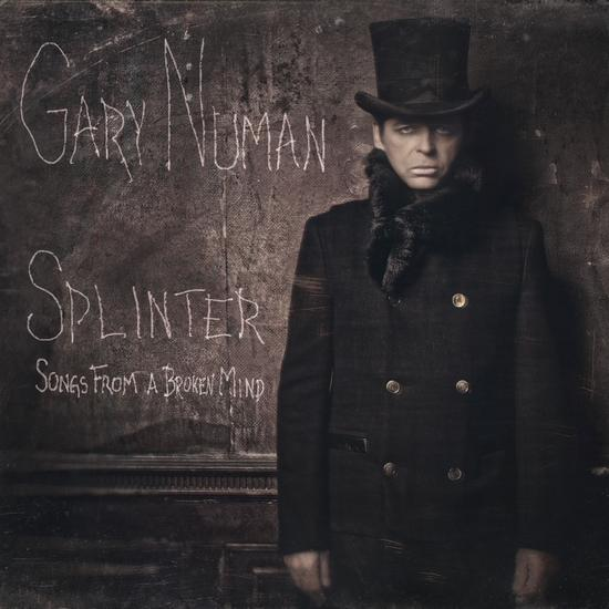 03/10/2013 : GARY NUMAN - Splinter (Songs From A Broken Mind)