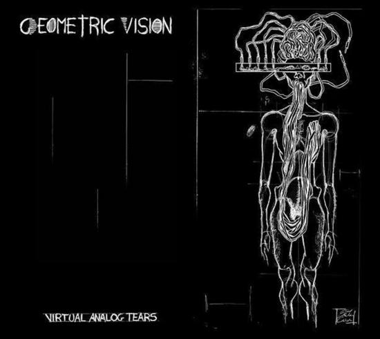 04/08/2015 : GEOMETRIC VISION - Virtual Analog Tears