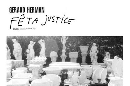 30/10/2011 : GERARD HERMAN - Fêta Justice