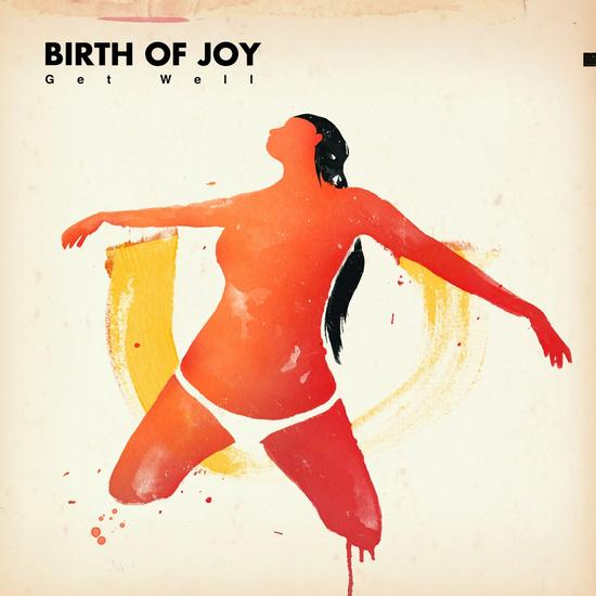 08/12/2016 : BIRTH OF JOY - Get Well