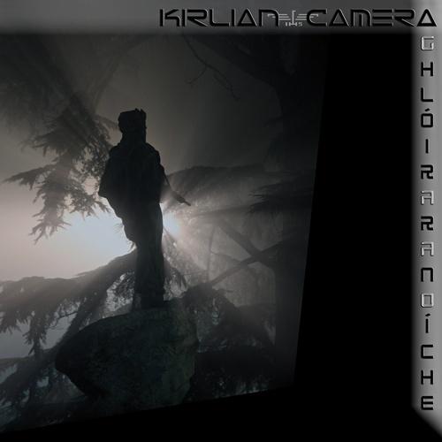 14/06/2011 : KIRLIAN CAMERA - Ghlóir Ar An Oíche EP