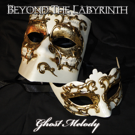 13/12/2015 : BEYOND THE LABYRINTH - Ghost Melody