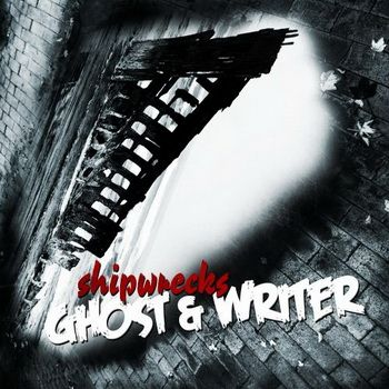 30/03/2011 : GHOST & WRITER - Shipwrecks