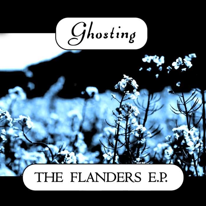 12/06/2020 : GHOSTING - The Flanders EP