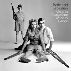 11/02/2015 : BELLE AND SEBASTIAN - Girls In Peacetime Want To Dance
