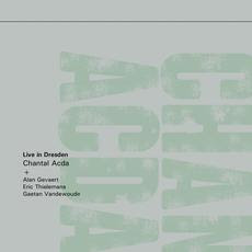 NEWS Gizeh Records presents Chantal Acda - Live in Dresden