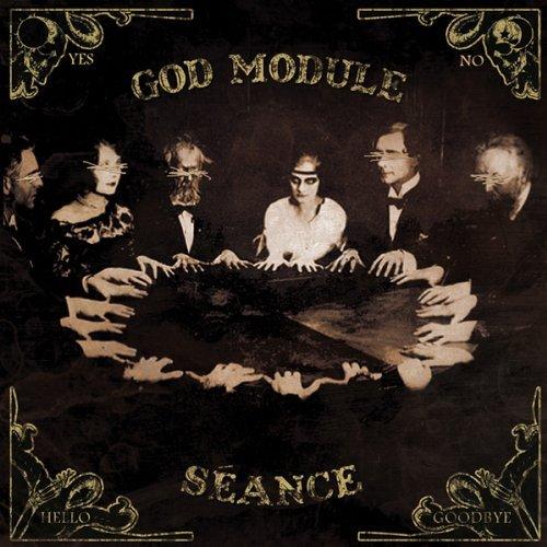 17/10/2011 : GOD MODULE - Séance