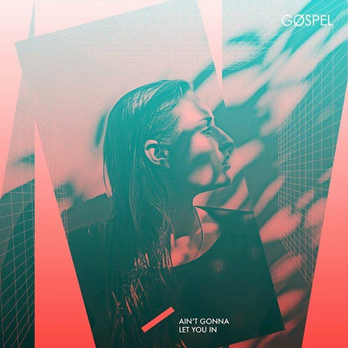 04/07/2015 : GOSPEL - Ain't Gonna Let You In