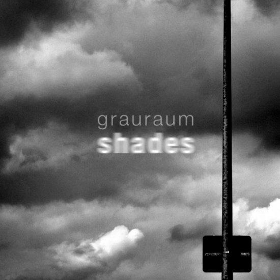 19/07/2011 : GRAURAUM - Shades