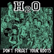 12/11/2012 : H2O - Don't forget your roots