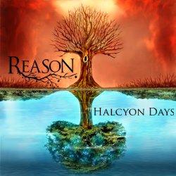 28/05/2014 : REASON - Halcyon Days