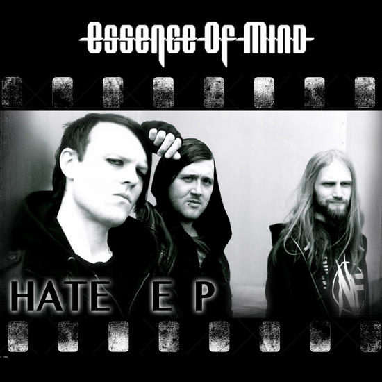 31/03/2014 : ESSENCE OF MIND - Hate EP