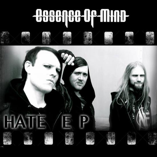 31/03/2014 : ESSENCE OF MIND - Hate EP