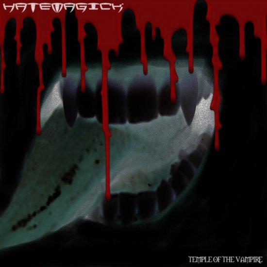 28/08/2011 : HATEMAGICK - Temple Of The Vampire