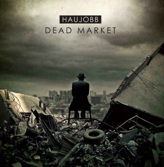 19/06/2011 : HAUJOBB - Dead Market EP