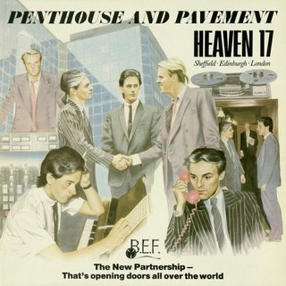 08/12/2016 : HEAVEN 17 - Penthouse And Pavement