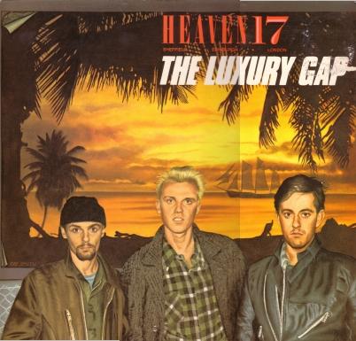 08/06/2011 : HEAVEN 17 - The Luxury Gap