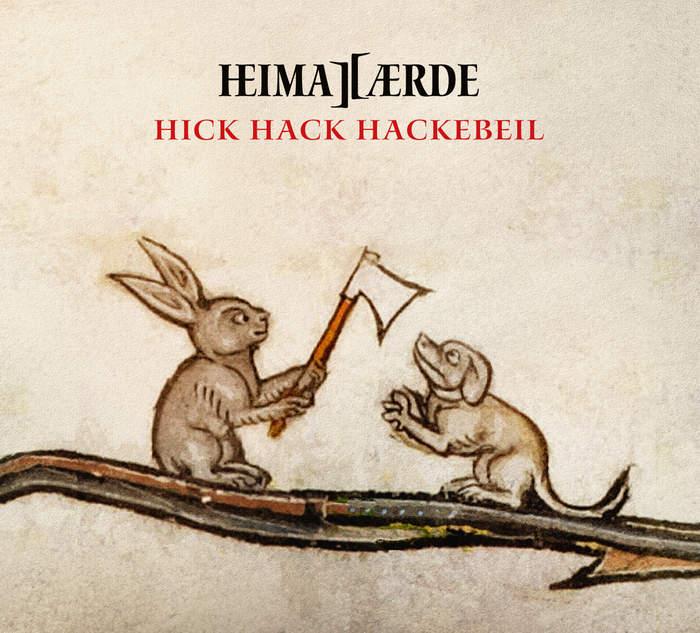 10/12/2016 : HEIMATAERDE - Hick Hack Hackebeil