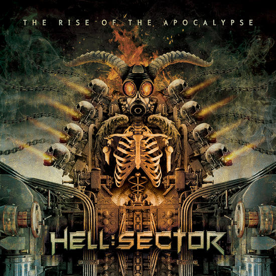 15/04/2014 : HELL:SECTOR - The Rise Of The Apocalypse