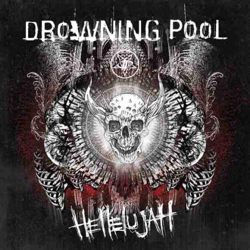 04/02/2016 : DROWNING POOL - Hellelujah