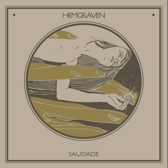 03/12/2015 : HEMGRAVEN - Saudade