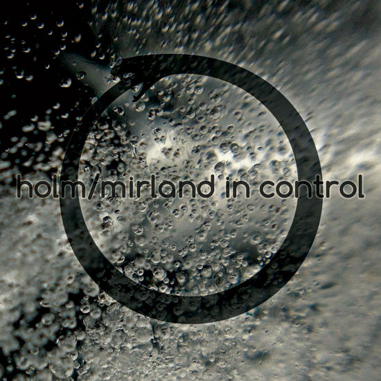 17/07/2014 : HOLM / MIRLAND - In Control