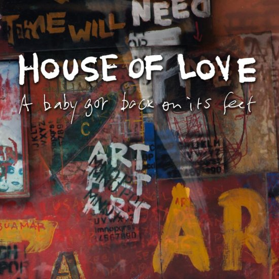 19/02/2013 : HOUSE OF LOVE - She paints words in red