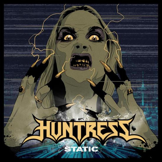22/09/2015 : HUNTRESS - Static