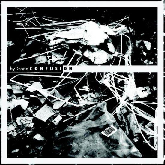 22/06/2011 : HYDRONE - Confusion