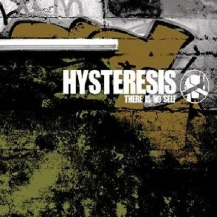 13/07/2011 : HYSTERESIS - There is no self