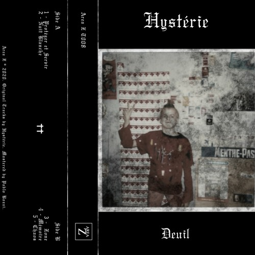 10/04/2020 : HYSTÉRIE - Deuil