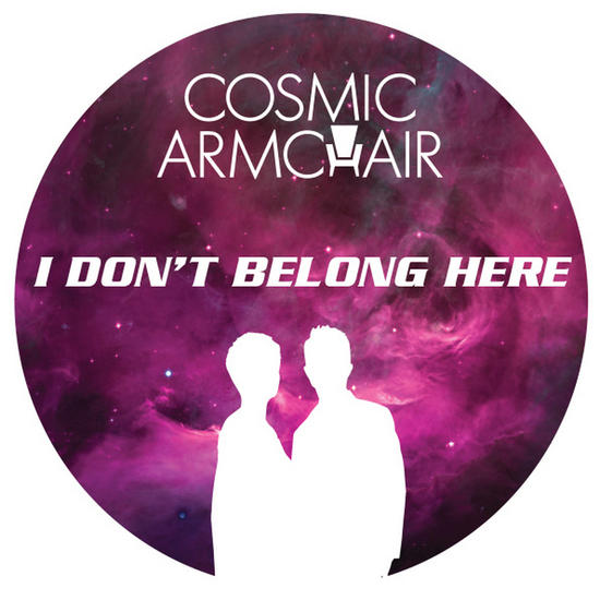 20/01/2015 : COSMIC ARMCHAIR - I Don't Belong Here