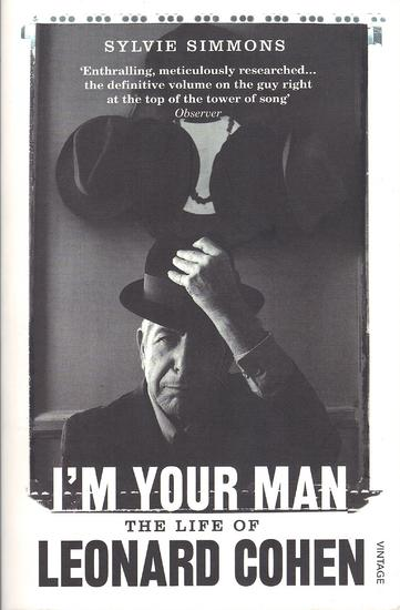 16/12/2014 : SYLVIE SIMMONS - I'm Your Man – The Life of Leonard Cohen