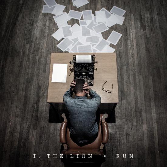 11/02/2015 : I, THE LION - Run (EP)