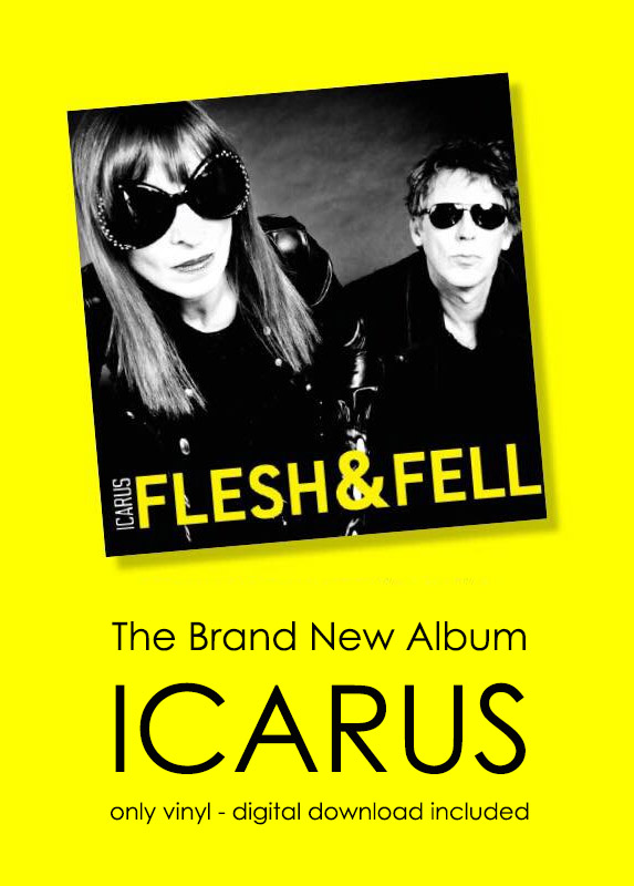 ICARUS, The Brand New Album by Flesh & Fell, only vinyl - digital download included