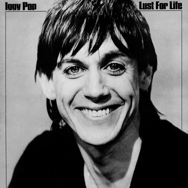 NEWS 43 years ago Iggy Pop released Lust for Life (29th August 1977)