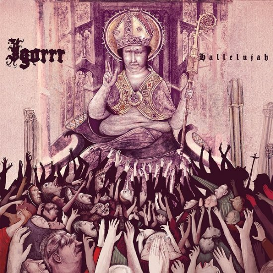 20/04/2013 : IGORRR - Hallelujah