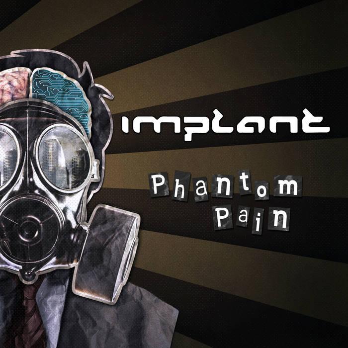 16/01/2021 : IMPLANT - Phantom Pain