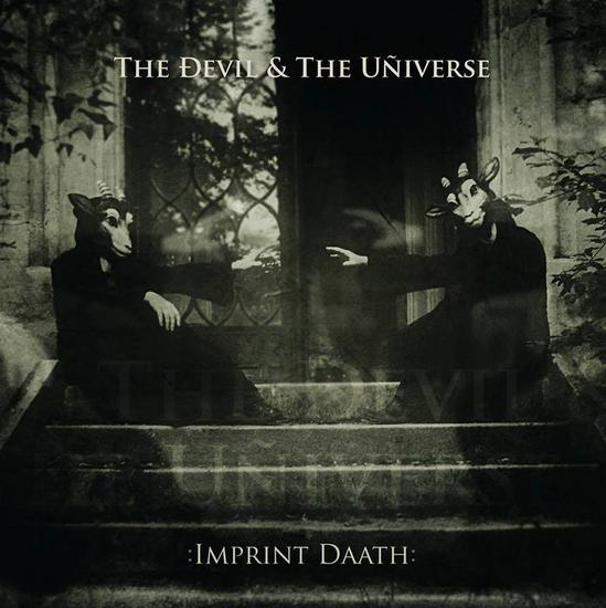 30/09/2013 : THE DEVIL & THE UNIVERSE - Imprint Daath