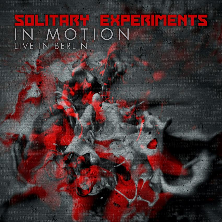 02/12/2015 : SOLITARY EXPERIMENTS - In Motion