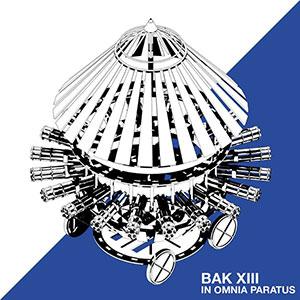 12/02/2014 : BAK XIII - In Omnia Paratus