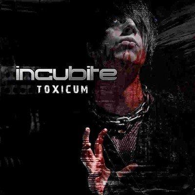 21/04/2011 : INCUBITE - Toxicum