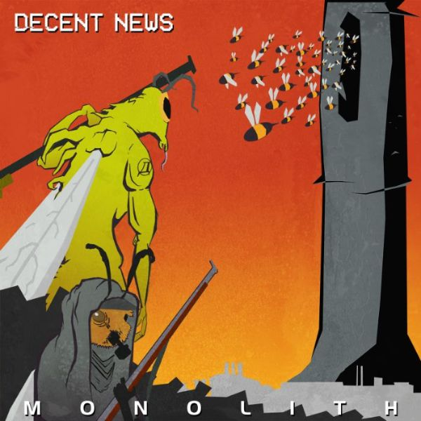 NEWS Industrial/Metal Band DECENT NEWS Announces The Release Of 'Monolith'