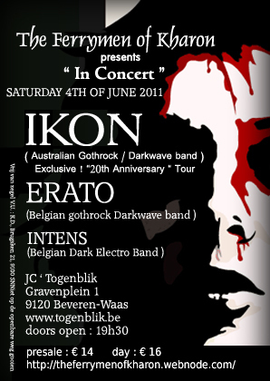 07/06/2011 : IKON - VENDEMMIAN | ERATO | INTENS | Beveren, Togenblik | 04/06/2011 | Back to the old school
