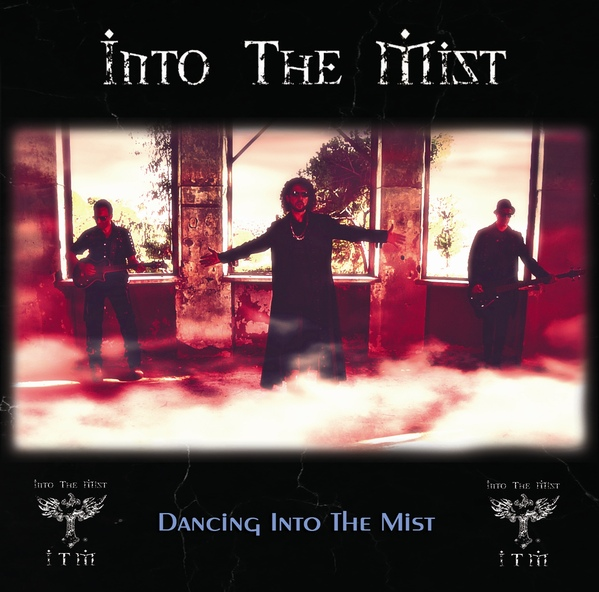 09/12/2016 : INTO THE MIST - Dancing Into The Mist